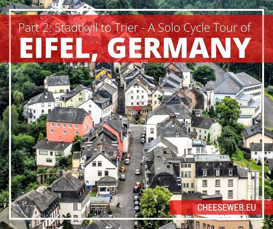 A solo cycle trip through Eifel, Germany