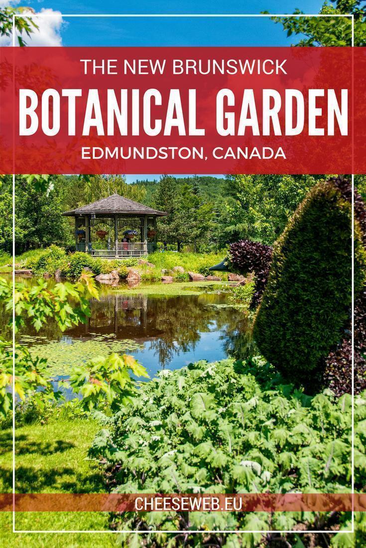 The New Brunswick Botanical Garden, in Edmundston, Canada