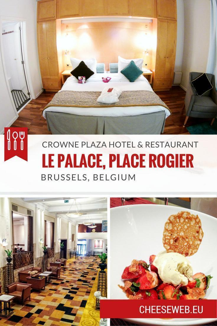 Review: Crowne Plaza - Le Palace Hotel, Brussels, Belgium