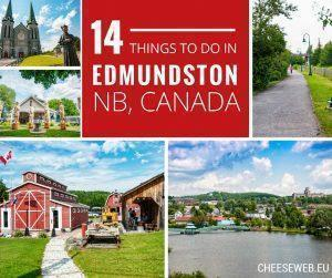 14 Things to do in Edmundston, New Brunswick, Canada for all travel styles