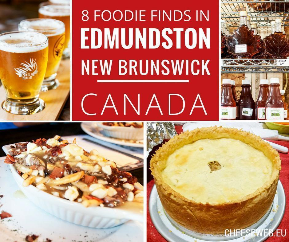 What to eat in Edmundston, New Brunswick, Canada - Our 8 Favourite Foodie Finds