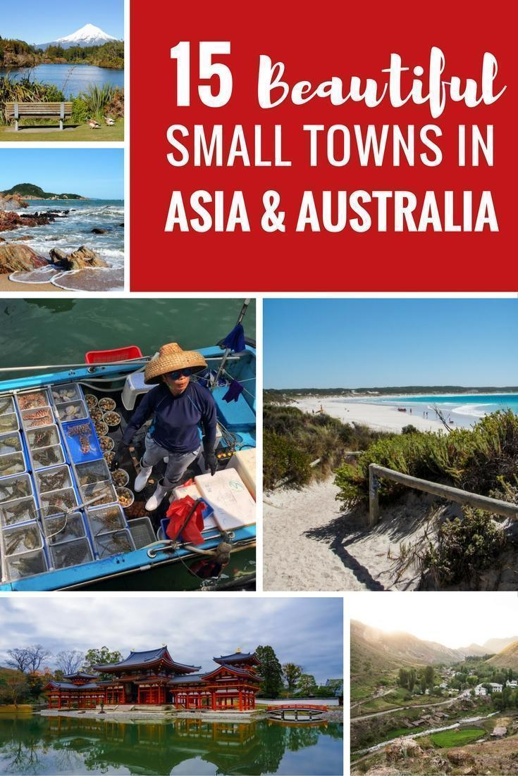 15 travellers share the best small towns in Asia & Australia you've probably never heard of but should add to your travel bucket list.