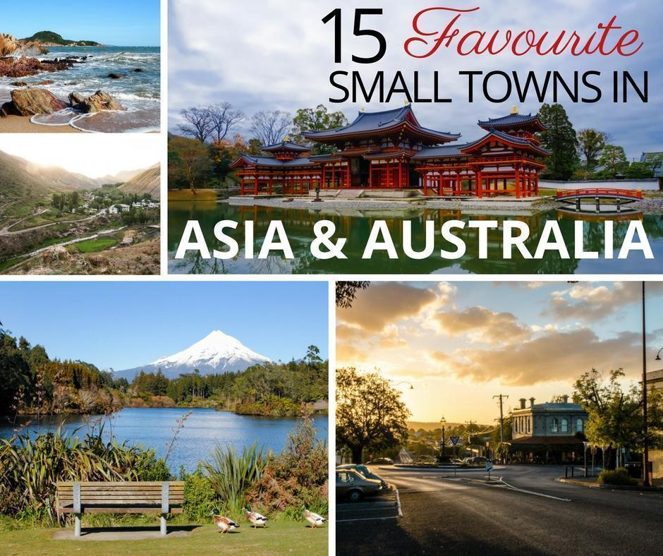 15 travellers' best small towns in Asia and Australia
