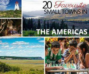 20 travellers share the best small towns in the Americas you've probably never heard of but should add to your travel bucket list.