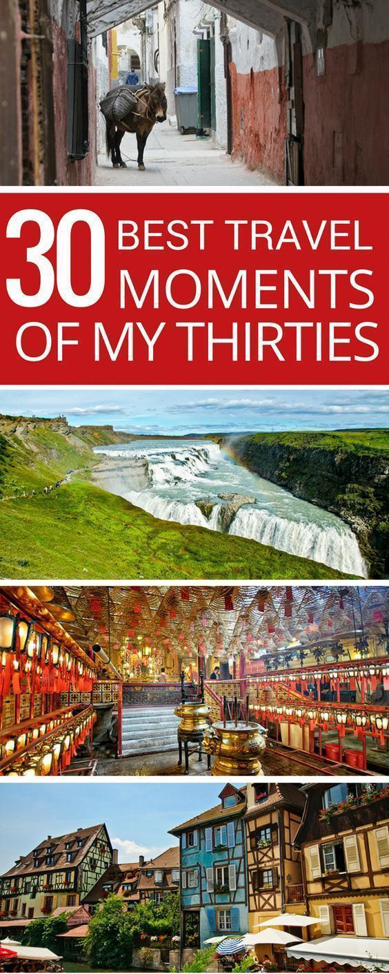 To celebrate my 40th birthday, I'm sharing the 30 best travel experiences I had during my thirties covering Europe, Africa, and the Americas!