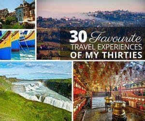 The 30 best travel experiences of my thirties