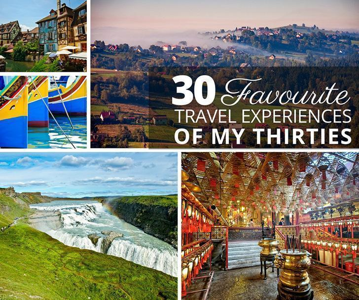 The 30 Best Travel Experiences of my 30s