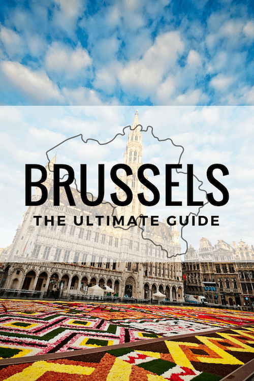 The Ultimate Guide to Brussels, Belgium