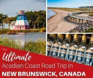 From Miscou Island on the Acadian Peninsula to Murray Beach near Confederation Bridge, we share the best things to do on an Acadian Coast road trip through New Brunswick, Canada