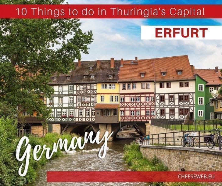 10 Reasons to Visit Erfurt, Germany
