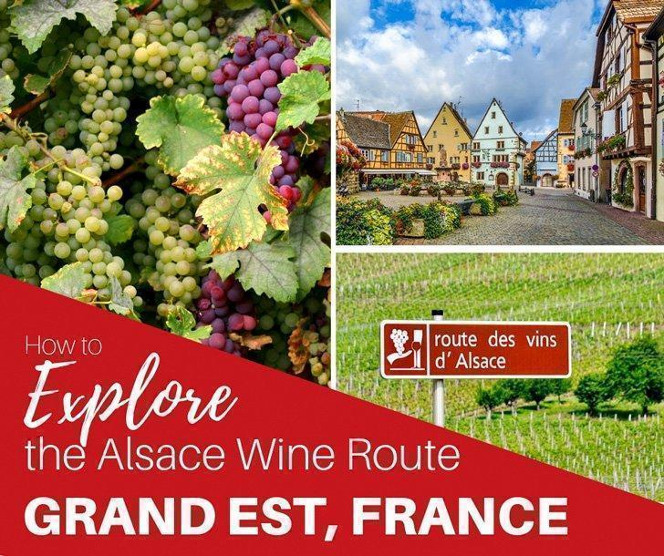 How to Explore the Alsace Wine Route by Car + Map