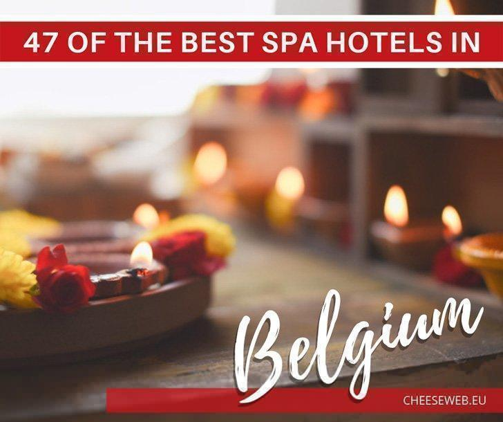 47 of the Best Spa Hotels in Belgium